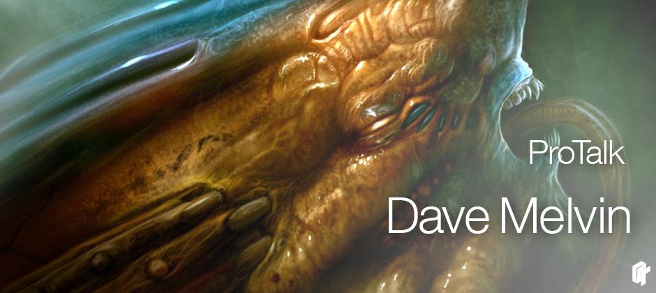 ProTalk: Concept Artist Dave Melvin